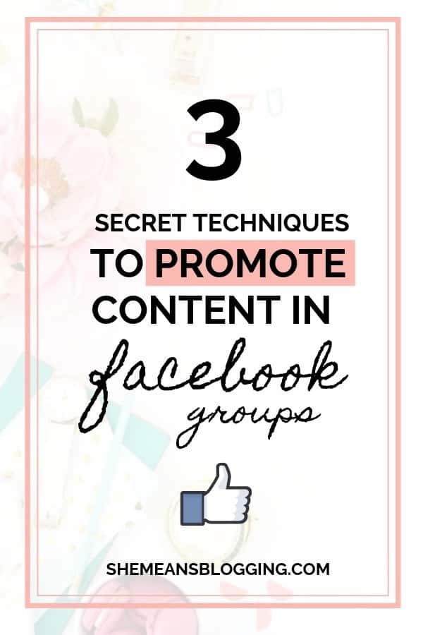 Looking to promote content in Facebook groups? Find out 3 secret techniques to promote content in facebook groups for massive results! I just shared 3 top ways you should start promoting content in facebook groups #facebook #bloggingtips #marketing