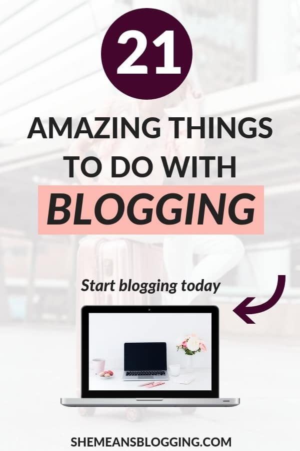 Still wondering, why to start a blog? Click to find out 21 things you could do with blogging! This explains all reasons why one should start a blog #blogging #blogger