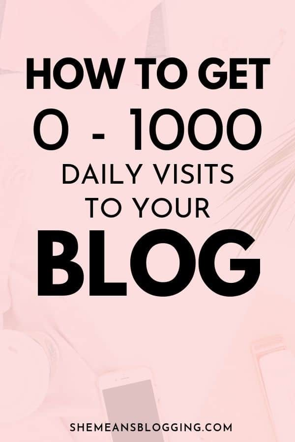 Blog traffic for beginners. Do you want to go from 0-1000 daily blog visits? Read my 3 proven blogging tips in this post to grow your blog traffic. #bloggingtips #blogtraffic #bloggingforbeginners