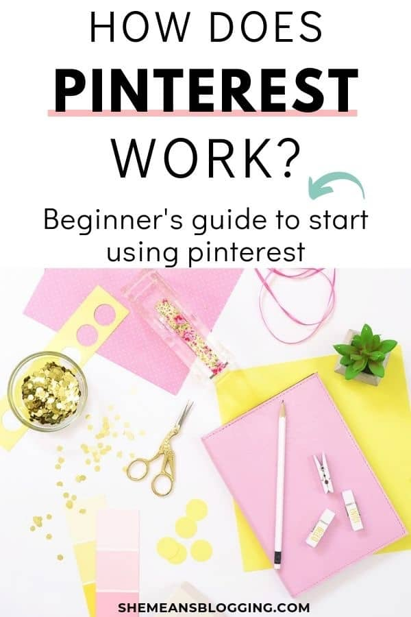 Do you wonder how does pinterest work for bloggers and business owners? Get your first pinterest lesson! Click to find out how to get started with pinterest and use pinterest to grow online. #pinterest #socialmediamarketing #socialmedia #bloggingtips