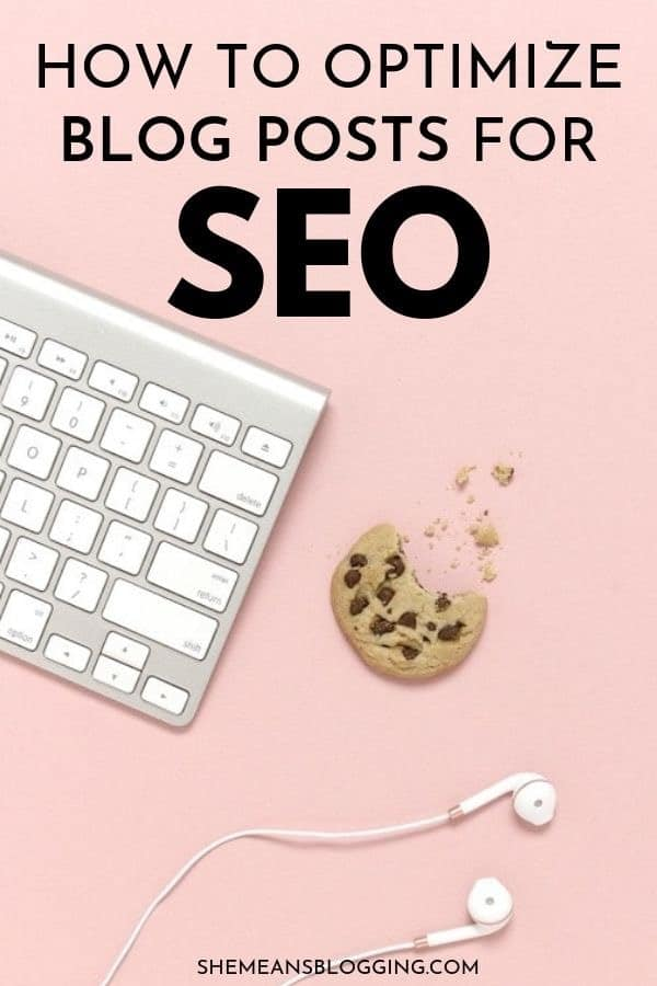 Optimize your blog posts for SEO! Follow these simple on-page seo tips to optimize your blog post for search engines. Time for ogranic traffic! #searchengineoptimization #seotips #bloggingtips #bloggingforbeginners