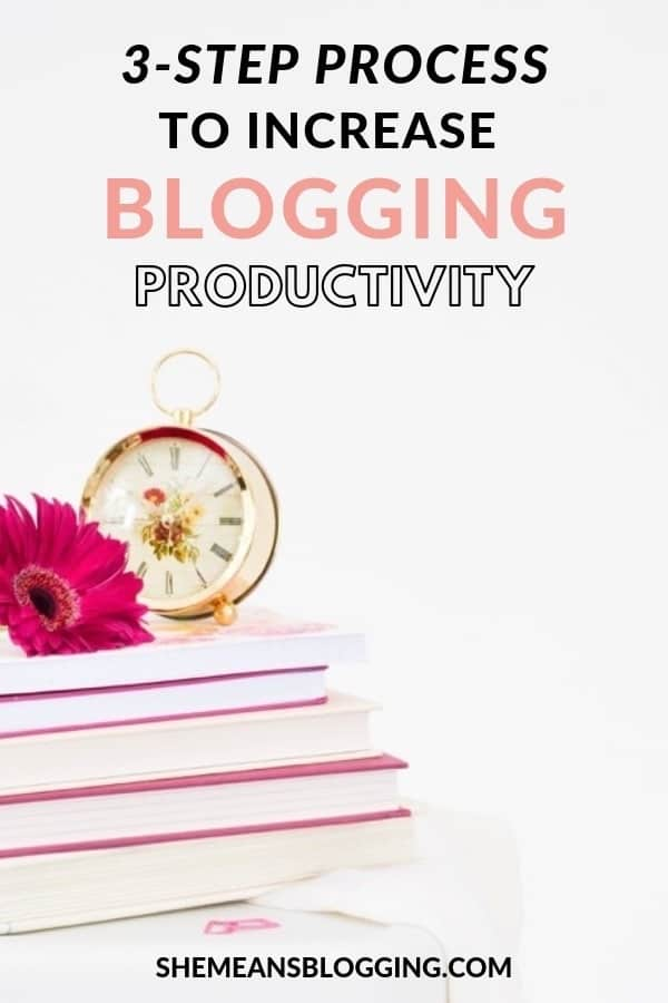 Do you struggle with blogging productivity? Here's a ridiculously simple 3-step process to increase blogging productivity. Click to follow this simple process to become a productive blogger, and get more done in less time #blogging #bloggingtips #productivity #blogger