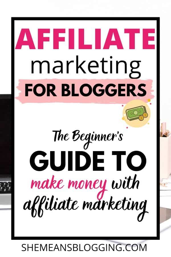 How to make money with affiliate marketing? Affiliate marketing for bloggers. This is the beginner's guide to make money with affiliate marketing. Even if you are a new blogger, you can make money by using affiliate marketing programs. I show inside this post. #affiliatemarketing #makemoneyblogging #makemoney #bloggingtips