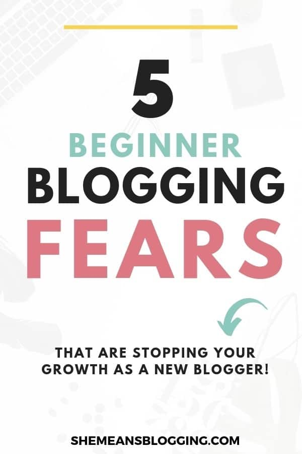Are you afraid to blog? Maybe, you've blogging fears! It's time to talk about common fears of blogging and how to face them. Check out 5 common beginner blogging fears faced by most bloggers, and solutions to overcome. #bloggingtips #blogging #blog #bloggers