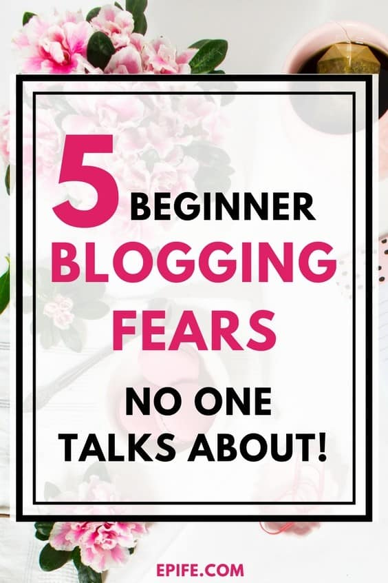 Do you have beginners blogging fears? Or, are you afraid to start blogging? This post covers common blogging fears that no one talks about. Also, you get to know how to overcome those blogging fears in five steps. #blogging #bloggingtips #blog #fears
