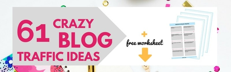 Struggling with blog traffic? Use these 61 blog traffic ideas to increase traffic to your blog | blog traffic for beginners | increase blog traffic| blog traffic tips for new bloggers | Click to download bonus worksheet
