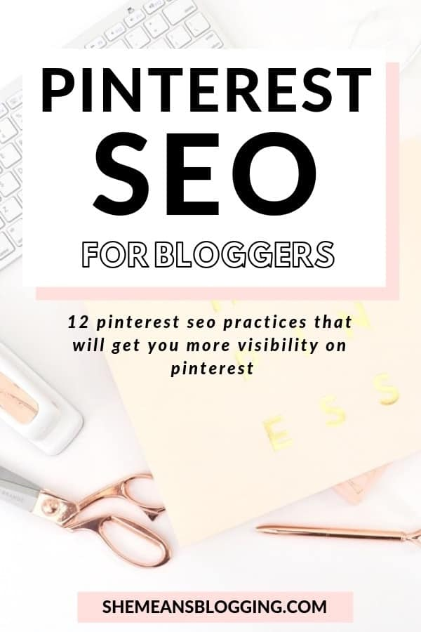 Pinterest SEO : Want your pins to be seen by more users? These pinterest seo practices will show you exactly how to get more clicks, saves and impressions from pinterest users. 12+ pinterest seo tips for all bloggers and business owners. Start optimising your pins today! #pinterest #pinterestmarketing #bloggingtips #pinteresttips #socialmedia