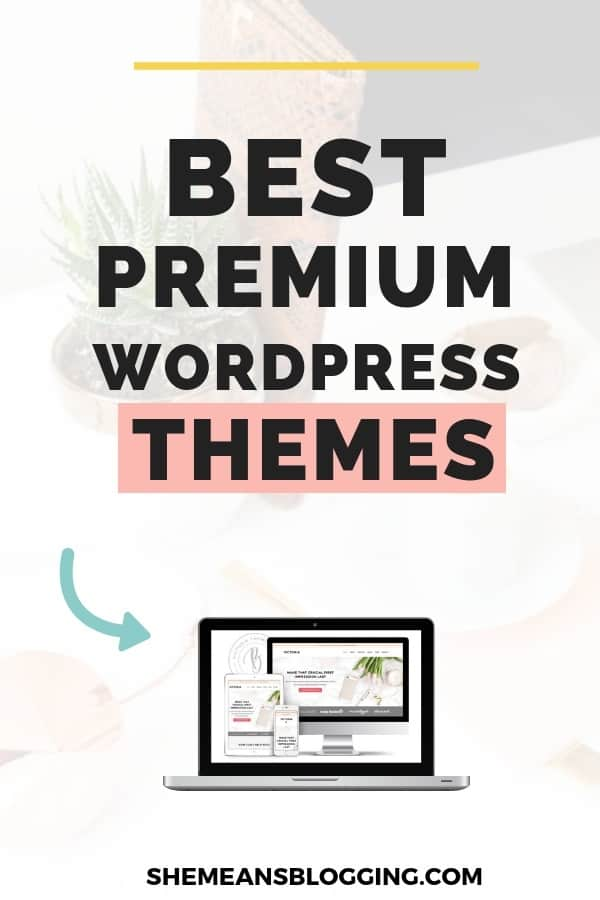Looking for best wordpress theme for bloggers? Look at these 15+ premium wordpress themes! I handpicked some best wordpress themes for blogging and businesses that you would love to check out. Feminine wordpress themes. Premium wordpress themes for blogging. #bloggingtips #wordpress #themes #bloggingforbeginners