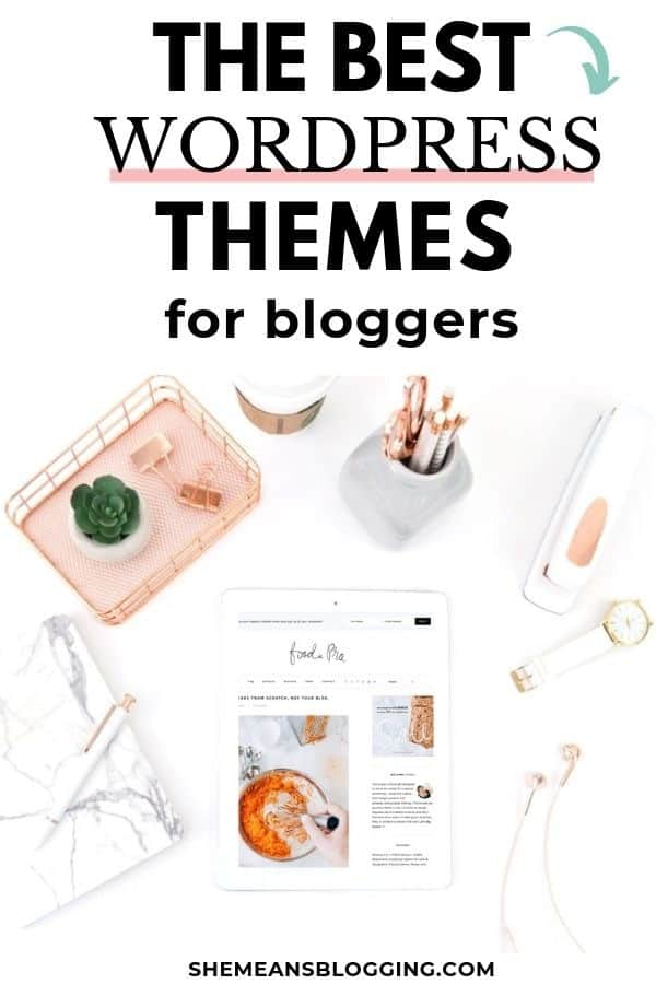 Looking for best wordpress theme for bloggers? Look at these 15+ premium wordpress themes! I handpicked some best wordpress themes for blogging and businesses that you would love to check out. #bloggingtips #wordpress #themes #bloggingforbeginners