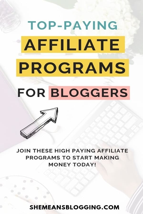 Looking for new affiliate marketing programs for your blog? Here's a list of high paying affiliate marketing programs for bloggers in all niches. Join these affiliate marketing programs for bloggers in all niches and start making money! #bloggingtips #makemoneyonline #makemoney #blogger