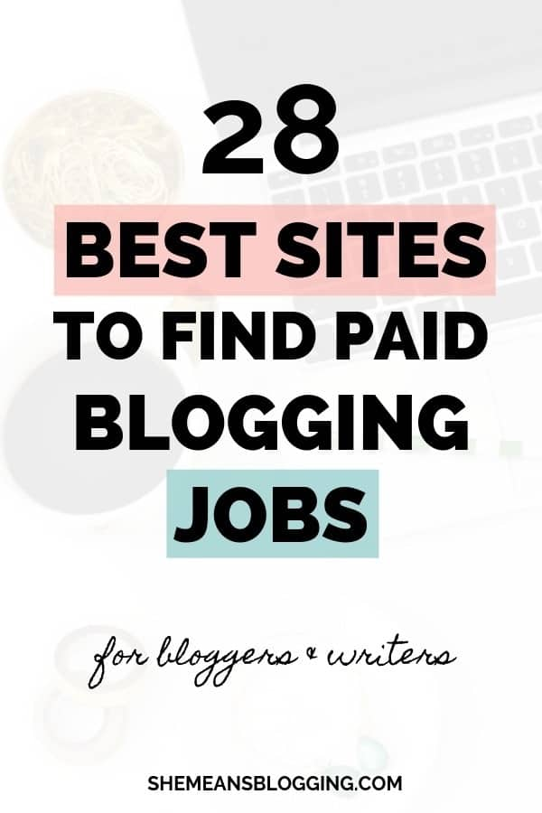 Looking for paid blogging jobs? Here, I added 28 legitimate sites to find paid blogging jobs for bloggers and writers. Make extra money by writing for these sites, and make money at home! Click to get the list #blogging #freelance #workathome #makemoneyonline