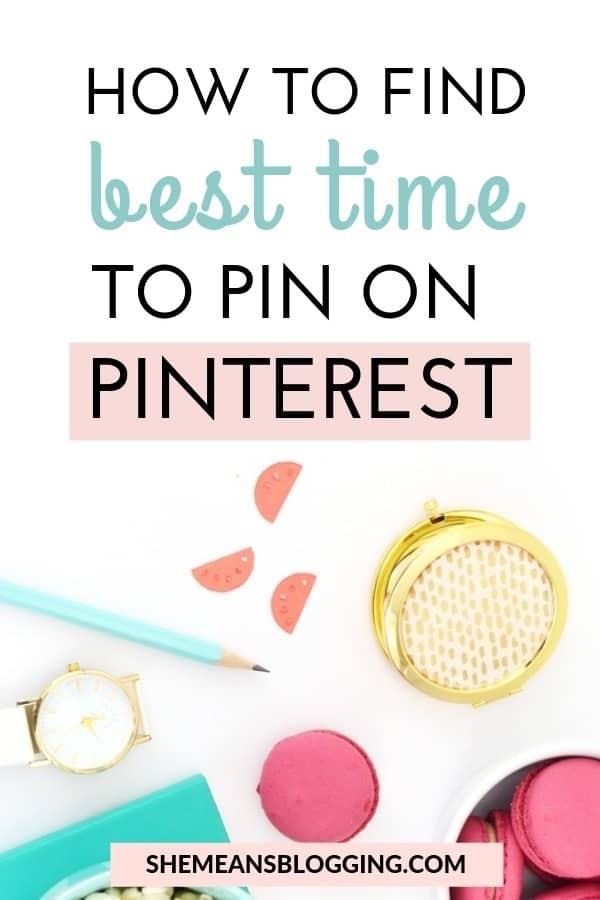 Find out best times to pin on pinterest. Click to find out four simple ways to find out when to post on pinterest for more clicks, and repins. In this post, I shared exactly how to find peak times for posting on pinterest #bloggingtips #blogging #pinterest #pinteresttips