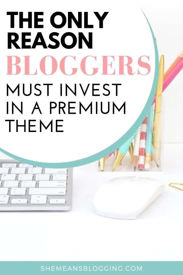 Looking to buy a premium wordpress theme? You definitely NEED this ONE reason to get premium templates and themes for website. Click to find out advantages of premium themes for blogging and businesses. It's time to give your blog design an uplift! #wordpress #themes #design #bloggingtips #blogtips