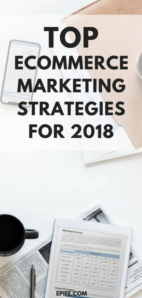 Running an online business? Check out top eCommerce Marketing Strategies To Grow Your Business in 2018 #marketing #business #ecommerce #sales
