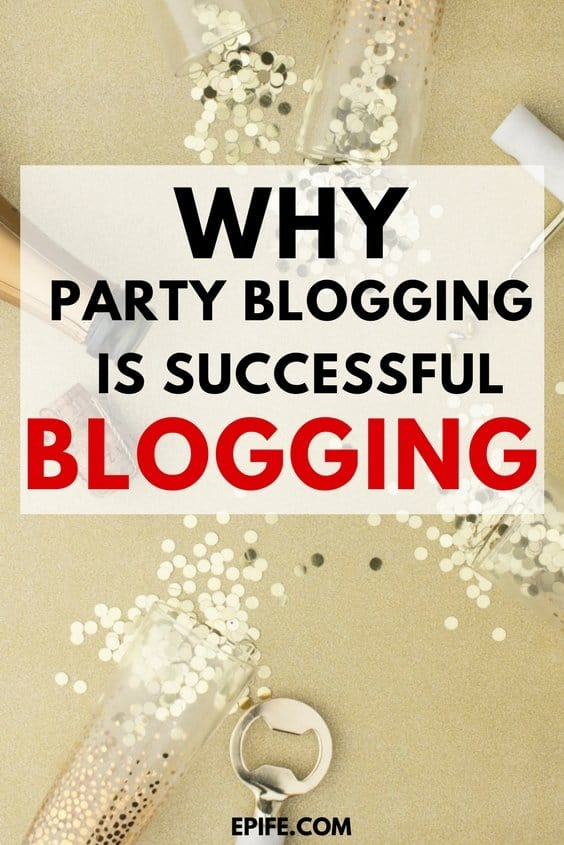 Party blogging is the new successful blogging. Desperate blogging is ten years ago, now party blogging is the way to go! Click to read how to do party blogging #bloggingtips #party #blogging
