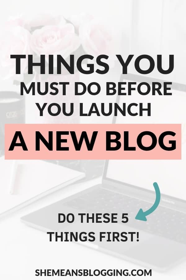 Excited to start a new blog? You got to know few important things! In this post, I mention five essential things to do before you start a blog. Use these tips to help you grow your blog in future! #blogging #bloggingtips #bloggingforbeginners #smallbusiness