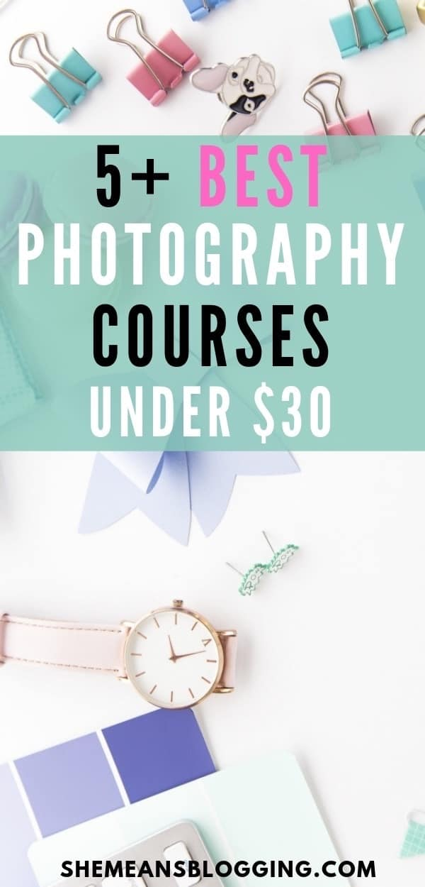 Looking for best online photography courses? Check out these cheap photography courses under $30! Whether you want to improve your phone photography skills, or capture stunning Instagram photos, these cheap photography classes are worth taking! Check out photography courses here! #photos #photography #blogging #
