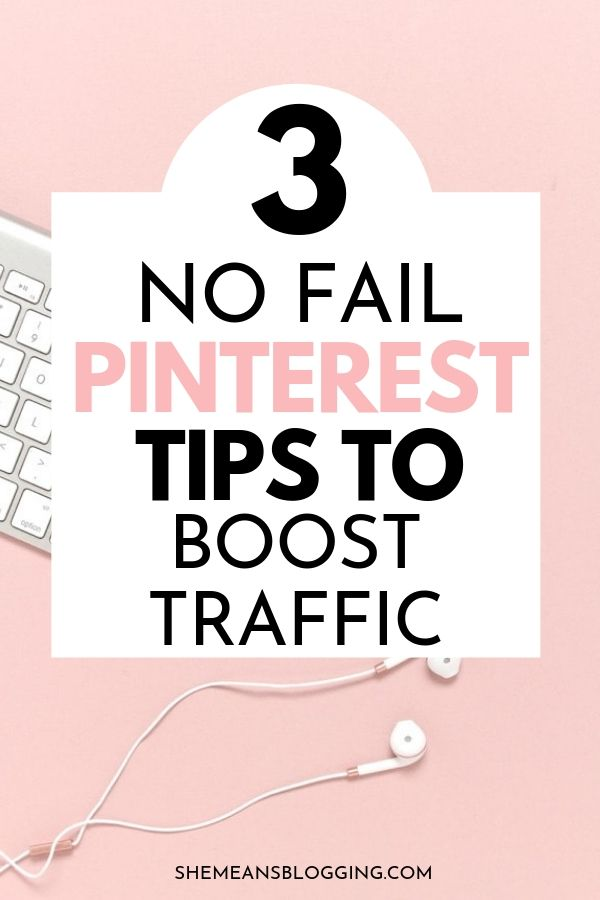 Must-follow Pinterest tips to boost your blog traffic! Follow these 3 pinterest tips and get more pinterest traffic. #pinteresttips #pinterest #bloggingtips #bloggingforbeginners #socialmedia