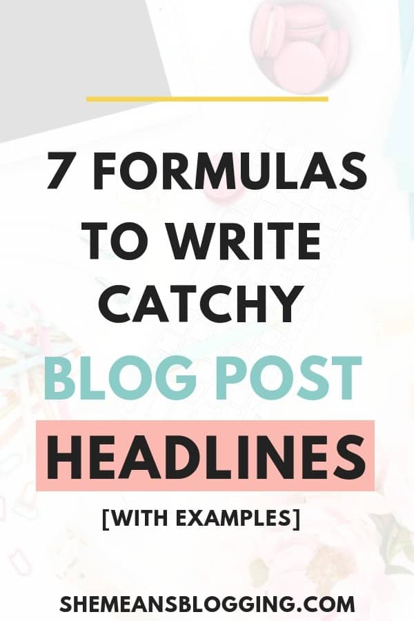Are you having a poor headline click through rates? Look at these 7 headline formulas and learn how to write catchy headlines by using templates, and headline examples. #blogging #bloggingtips #contenttips #blog #business