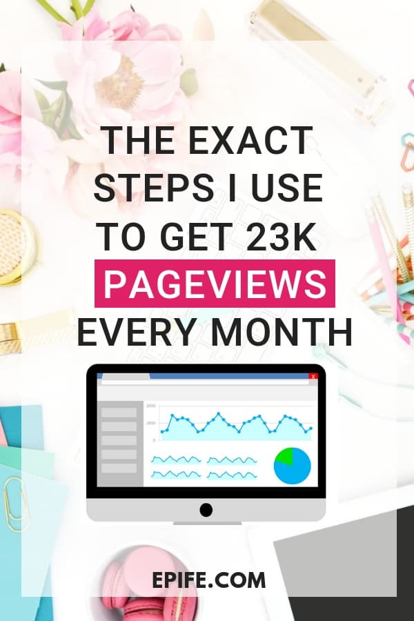 Do you struggle with blog traffic? And, have no idea how to get more traffic? Follow my exact steps to get 23,000 pageviews every month! These secret blog traffic strategies work for any blog niche! #blog #bloggingtips #blogger #blogging #blogtraffic