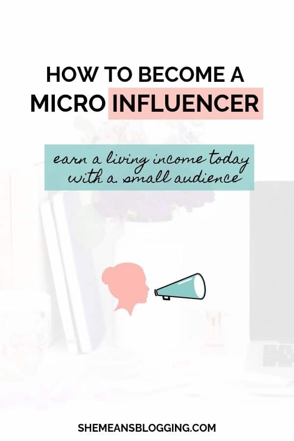 Become a micro influencer today! Learn all the best micro influencer marketing strategies and earn a living with a small social media audience. #influencer #blogging #makemoney #bloggingtips
