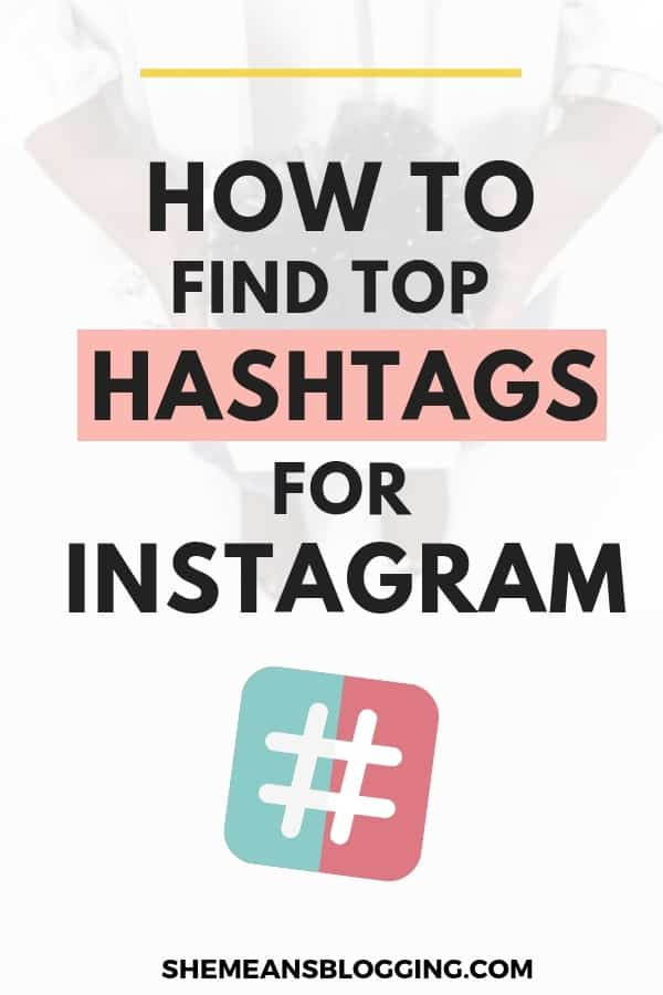 How to find top hashtags for Instagram. Find best instagram hashtags