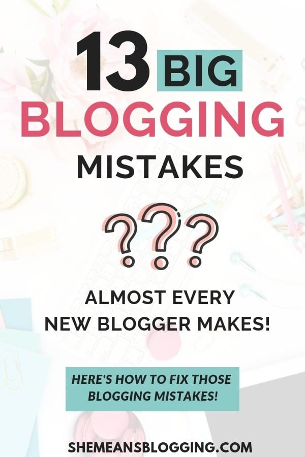 Are you guilty of making a couple of beginner blogging mistakes? I have listed almost 13 mistake new bloggers make. Click to find out what are some big blogging mistakes you should not make, and how to fix those! #blogging #bloggingtips