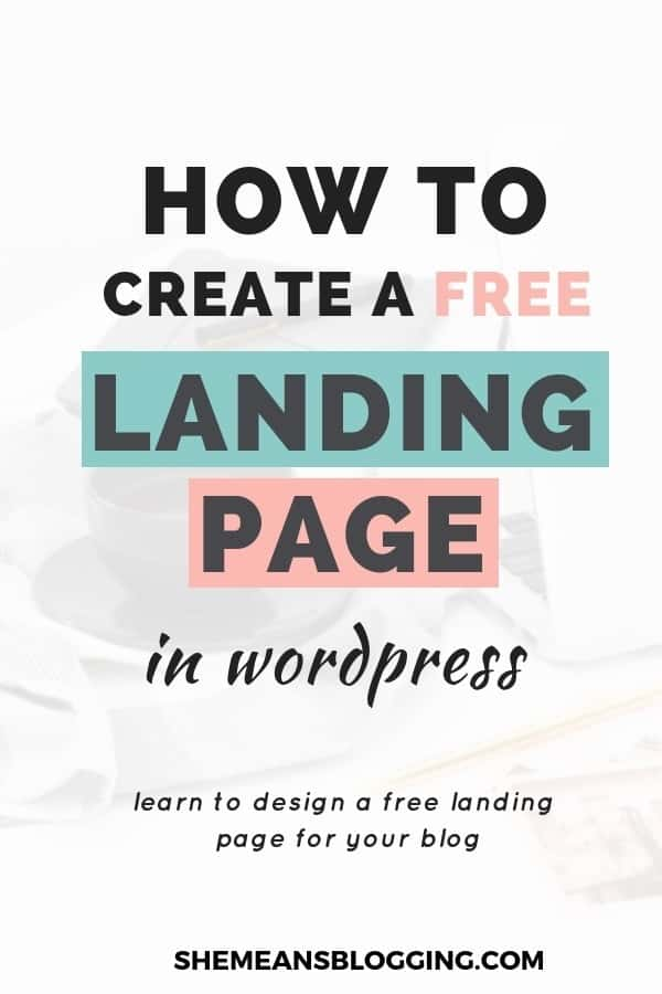 How to create a free landing page in wordpress, a step by step process to design a landing page for free. In this post, I have shown exactly how to make a free landing page for wordpress with only few steps. Grow your email list with gorgeous landing pages #bloggingtips #emailmarketing #blogger #design