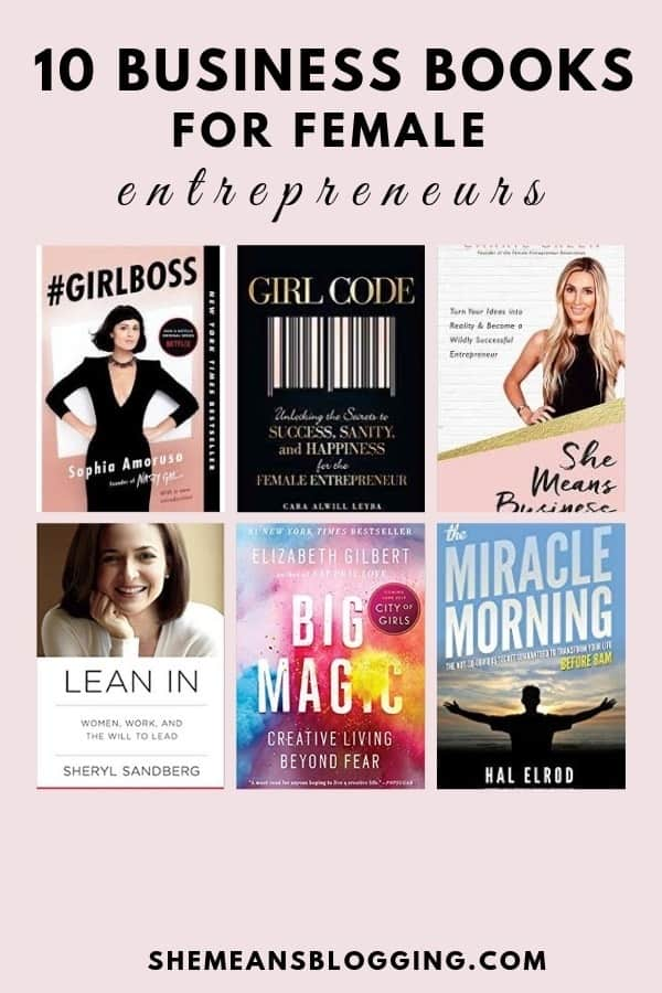 Looking for best books for girl bosses and bloggers? Here are 10 best business books for female entrepreneurs and bloggers. Check them out! #entrepreneurs #books #blogging #girlboss