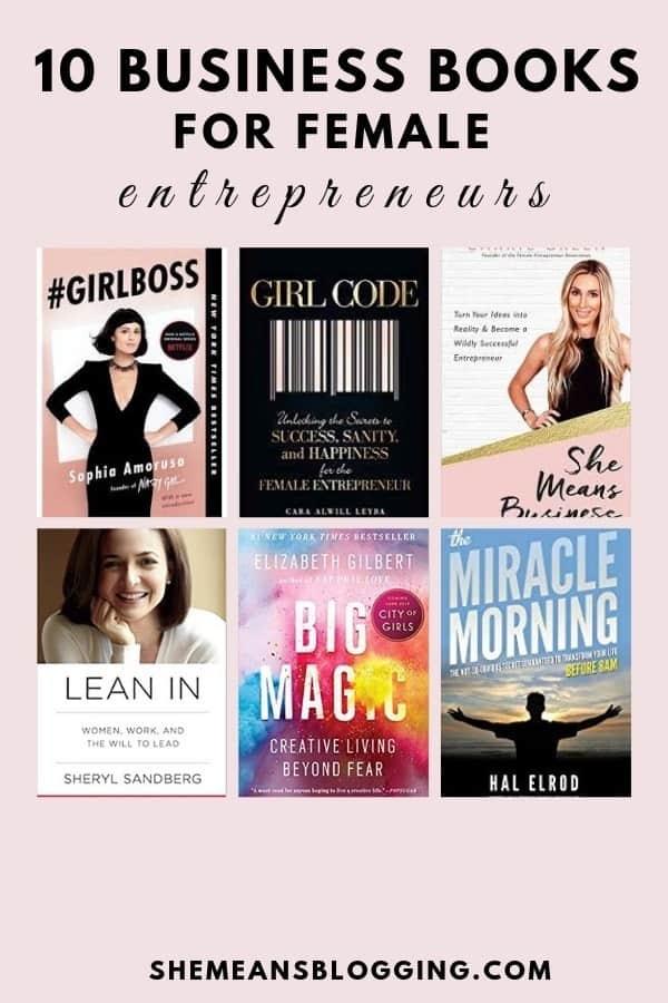 Looking for best books for girl bosses and bloggers? Here are 10 best business books for female entrepreneurs and bloggers. Check them out! #entrepreneurs #books #blogging #girlboss