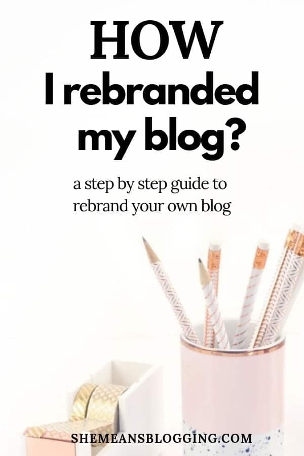How I rebranded my blog? Learn how exactly I rebranded my blog with new branding! And, get all steps you need to rebrand your own blog perfectly. Get simple branding tips to rebrand your blog for profit, clarity and success. #blogtips #bloggingtips #blogging #branding #businesstips #brand