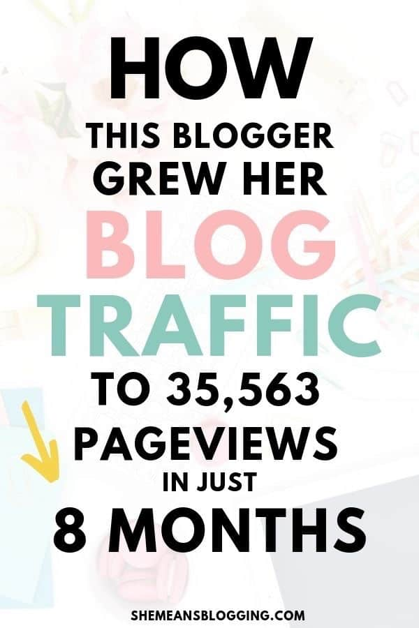 Ready to grow your blog traffic as a new blogger? Find out exactly this blogger grew her blog traffic to above 35k pageviews every month in just 8 months! Increase blog traffic using these tips. #bloggingtips #blogtips #blogtraffic #bloggingresources