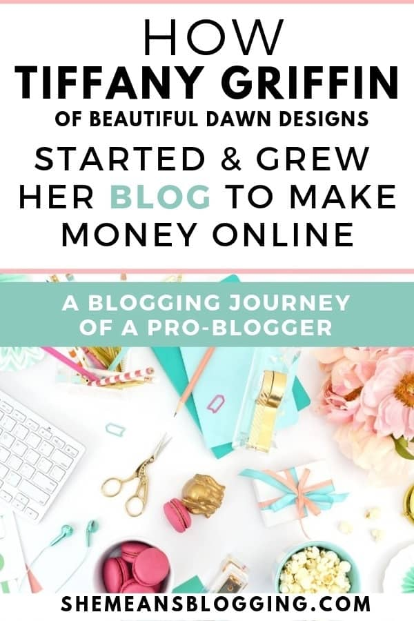 Read on to find out how this pro blogger (Tiffany Griffin) started & grew her blog to make money online! Get motivated by her inspiring blogging journey. Learn pro blogging tips! Find out how she used different income streams to make money online #bloggingtips #makemoneyonline #blogtips #businesstips