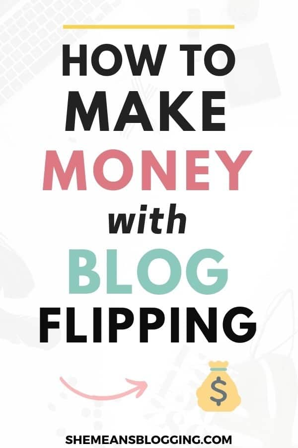 Learn how to make money with blog flipping! Find out how bloggers make money with blog flipping. This post actually covers everything you need to know to get started with flipping websites for profit, and money! Click this image to find out how you can start making money with blogs. #makemoneyblogging #blogtips #moneytips #bloggingtips
