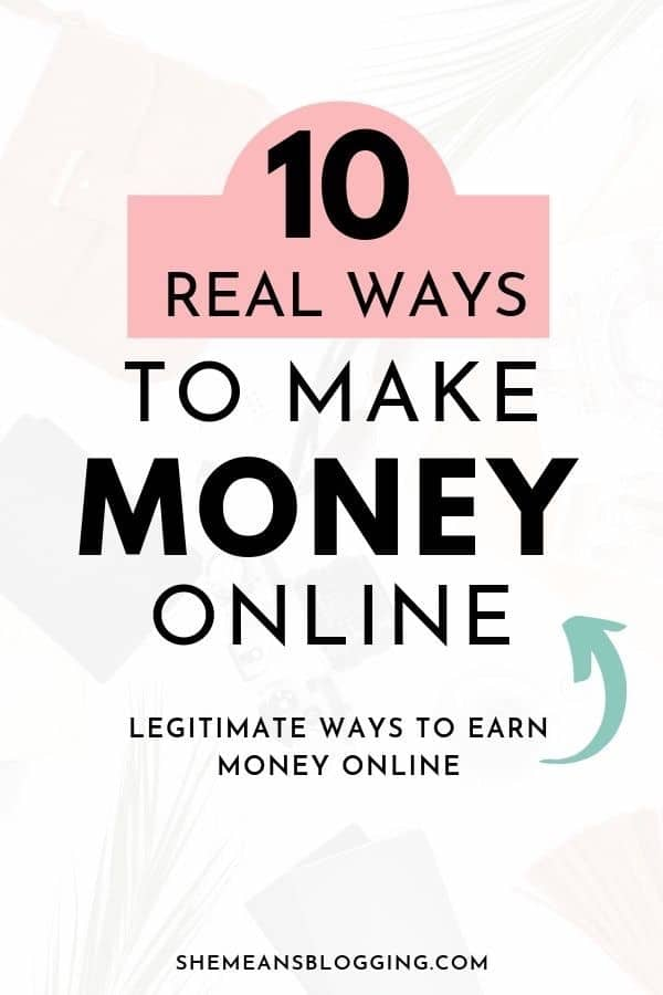 Want to earn extra money from home? Start with these 10 legitimate ways to make money online! Click to find most real ways to make money online. #HowToMakeMoney #EarnMoneyOnline #MoneyFromHome #onlinejobs #makemoneyonline #moneytips #bloggingtips