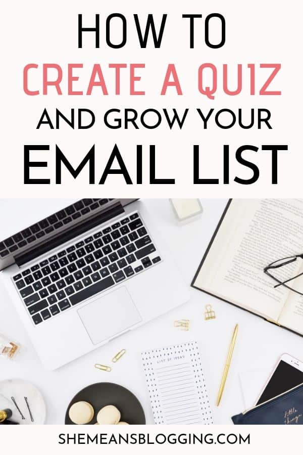 Are you trying to grow your email list? Try using quizzes as a lead magnet! In this post, I show exactly how to create a quiz to grow your email list, collect email subscribers and connect with engaged readers! A step by step post on making an interactive quiz using quiz templates. #emailmarketing #bloggingtips #blogtips #marketing #smallbusiness #businesstips