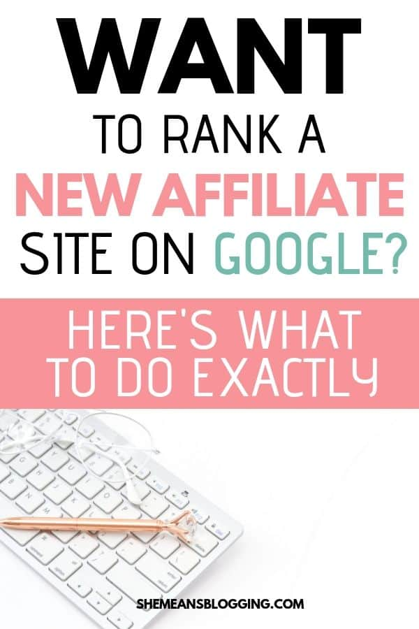 Want to rank your new affiliate site on google? Here's what you need to do exactly to rank a new website on search engines. Use these proven SEO strategies to start ranking your new website. #seotips #bloggingtips #blogtips #bloggingforbeginners #affiliatemarketing