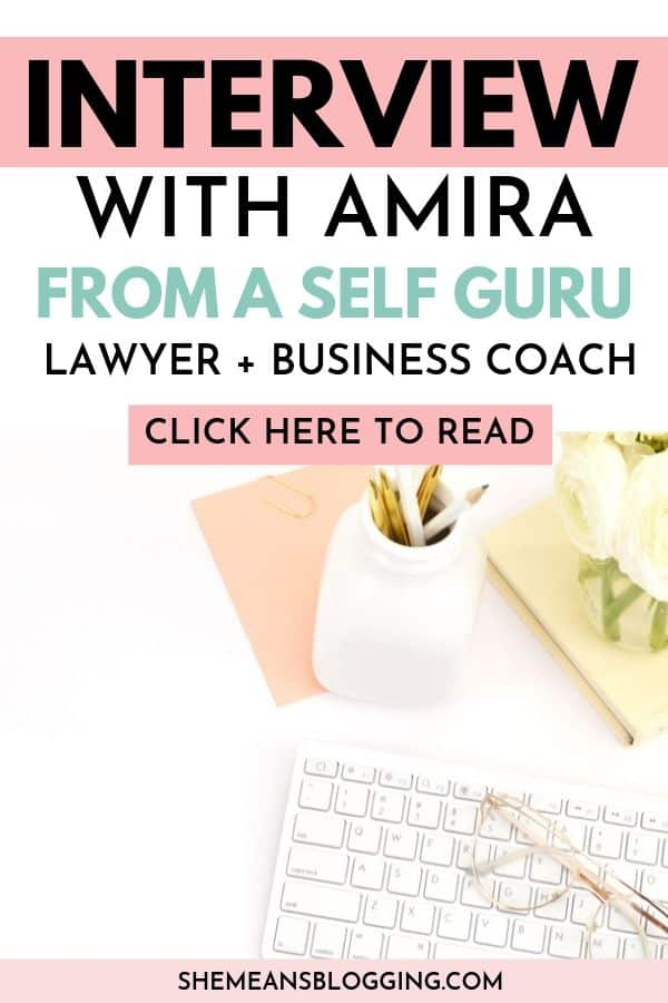Blogger Interview Series with Amira from aselfguru. Learn how Amira manages her job, and online business together. How she discusses legal tips for bloggers and businesses. Click to read how Amira from Aselfguru started and built her online business! #bloggingtips #businesstips #entrepreneurs
