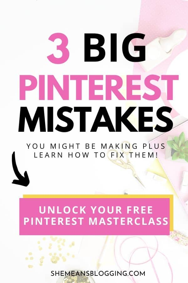 3 big Pinterest mistakes most bloggers make without even realising. Are you making these Pinterest mistakes too? And, learn how to fix these biggest pinterest mistakes that will help you grow your Pinterest and get tons of website traffic. Time to get pinterest clicks! #pinterest #pinteresttips #bloggingtips #socialmedia #pinterestmarketing