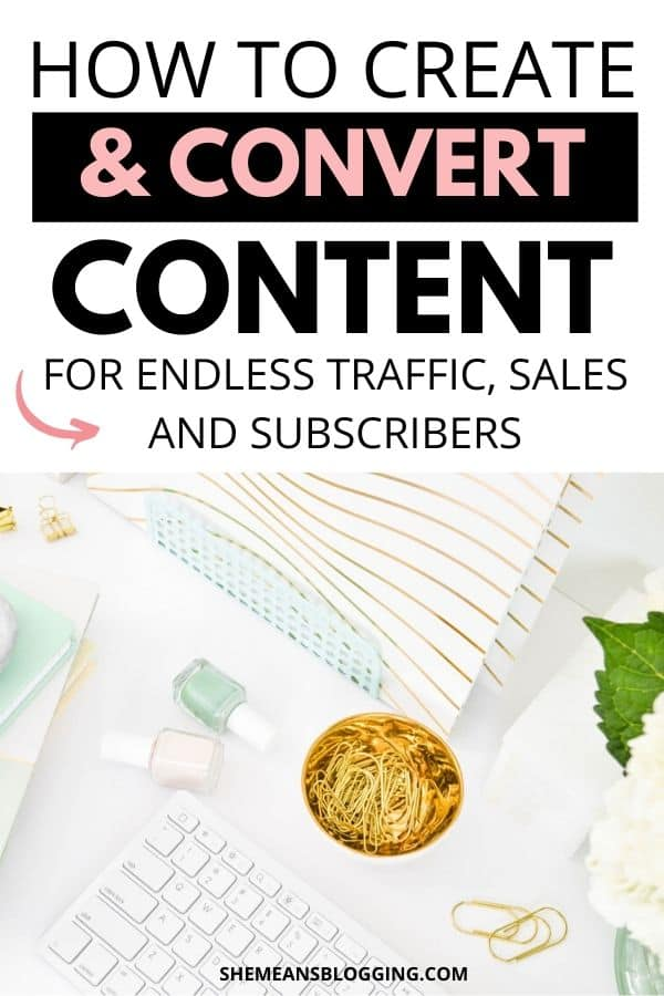 Ready to create and convert content for unlimited traffic, sales and subscribers? I show you how! In this post, I shared how to create high quality evergreen content that converts at a high rate. Increase blog traffic. Get email subscribers. Make money blogging from blog posts. Find the content creation tips here. #bloggingtips #content #contentmarketing #bloggingforbeginners