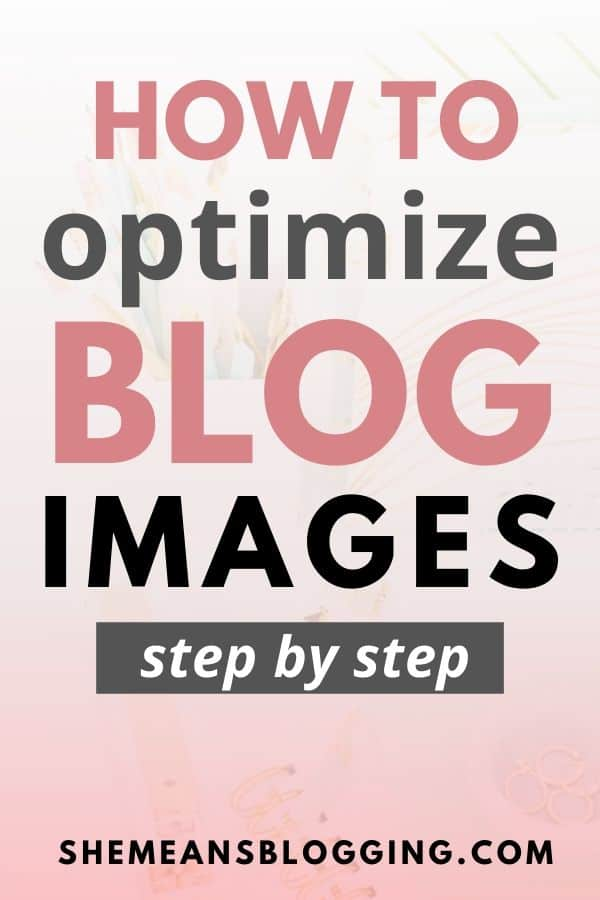 Image SEO best pratices to optimize images for blog. If images make your website slow then follow this step by step guide to optimize website images and boost SEO. How to compress and optimize images for SEO #SEO #bloggingtips #bloggingforbeginners