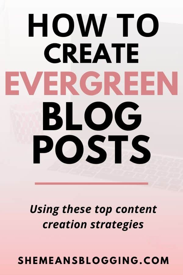 What is evergreen content? Find out how to create evergreen blog posts to grow your blog, increase website traffic, build up SEO, and grow authority. Get the proven evergreen content strategies inside this post #blogcontent #contentmarketing #bloggingtips #marketing #contentstrategy #bloggers #blogtips