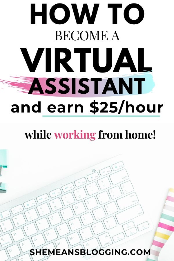 How do virtual assistants make money and work from home? Here's everything you need to know to become a virtual assistant and earn more than $25/hour! Learn virtual assistant tips to make money and start your own freelance career. Tips for a successful virtual assistant #freelancing #workfromhome #freelancers #workathome #makemoneyonline