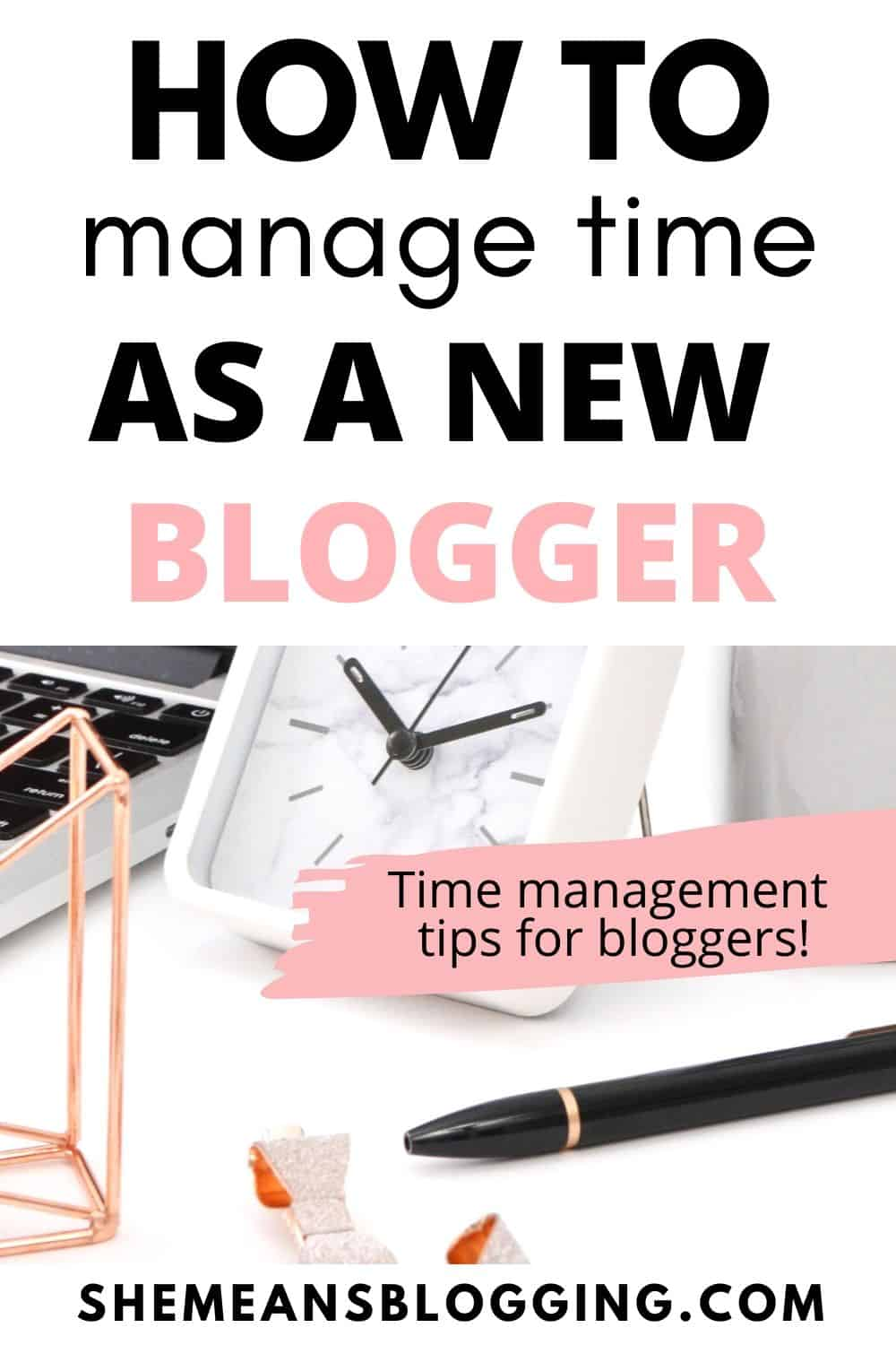 How to manage time as a new blogger? Get started with these best time management tips for bloggers! Get more work done and become a successful blogger. Here are best blogging tips for bloggers. #bloggingtips #bloggingforbeginners #timemanagement #bloggers