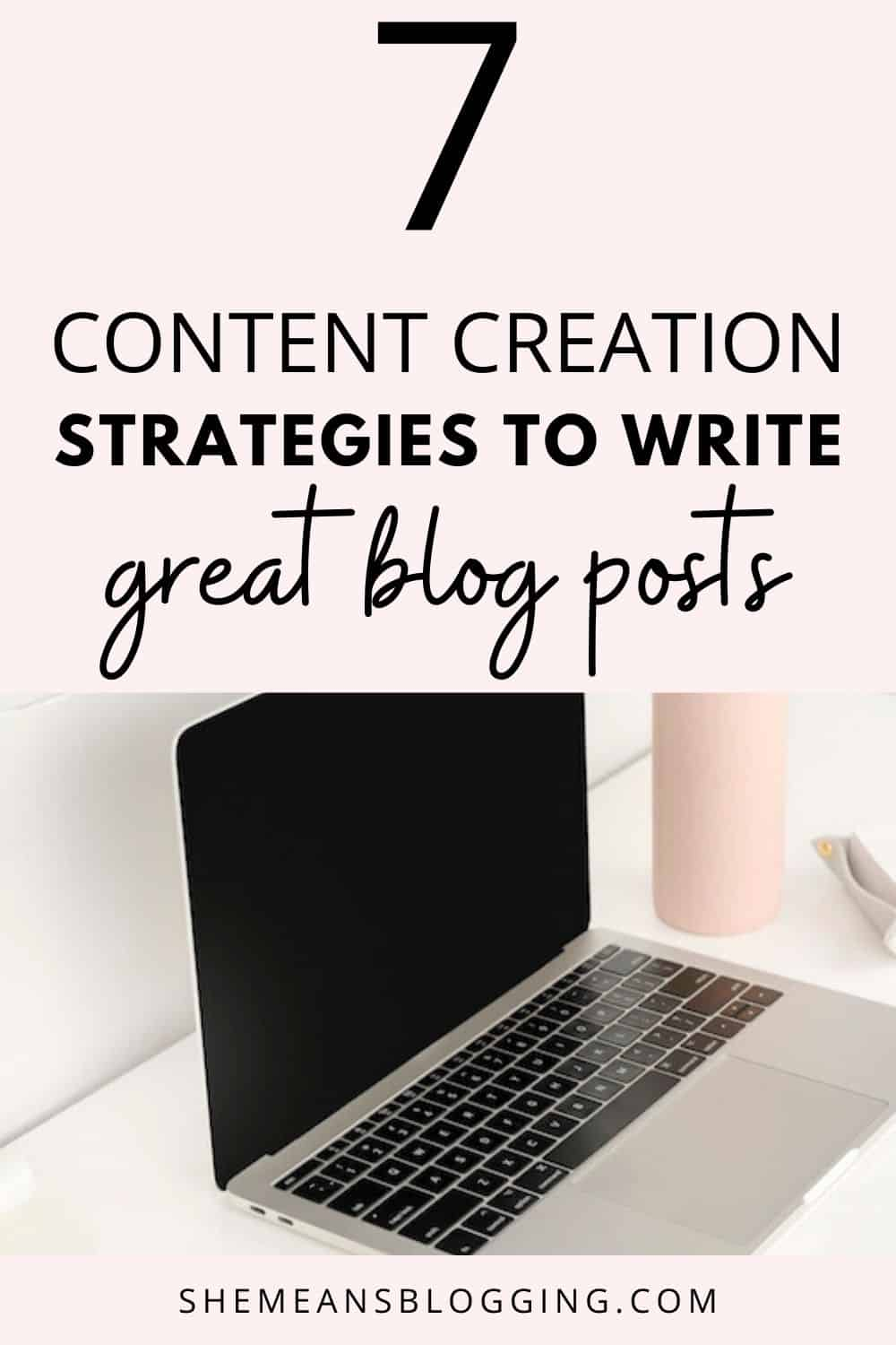 Trying hard to convert your readers? Here are 7 effective content creation strategies to convert every reader. Learn how to write great blog posts with these blogging tips and content marketing hacks #contentmarketing #bloggingtips #bloggingforbeginners