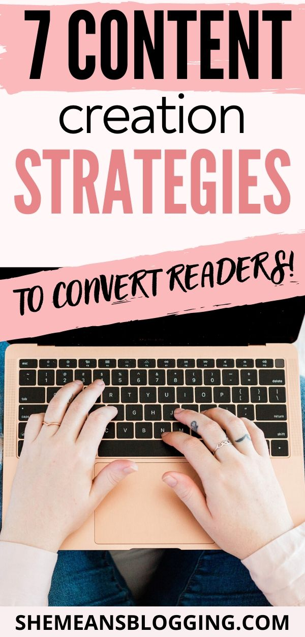 Do you want to convert readers into email subscribers or buyers? Here are top 7 content creation strategies that will convert readers every time! Learn exactly how to write great blog posts to convert readers. Blogging tips for beginners. #bloggingtips #contentmarketing #bloggingforbeginners