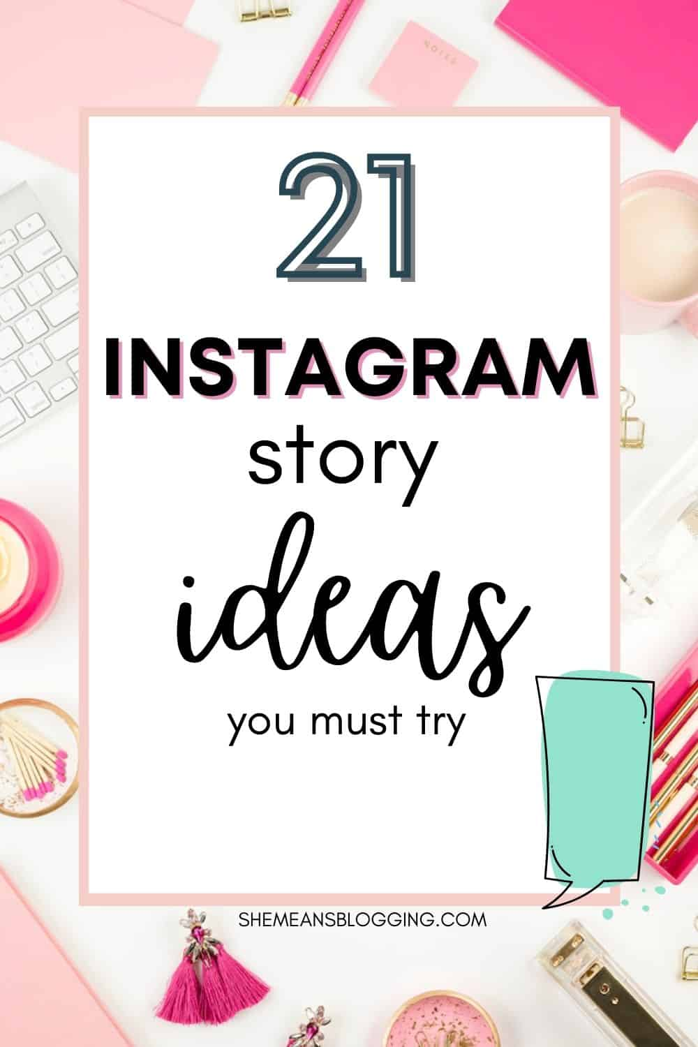 Instagram story ideas to increase engagement rate. What type of Instagram captions do well? Or, maybe, instagram photo ideas? Here are 21 most popular yet engaging instagram story ideas to kick off engagement with followers #instagrammarketingtips