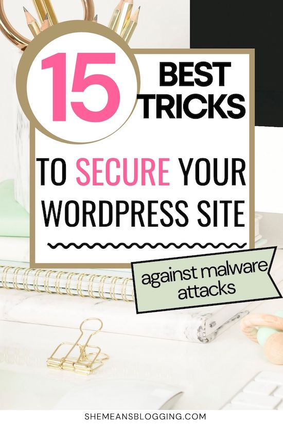 Website security is so important for wordpress users! Are you doing these website security measure to protect your site against malware attacks? Here are 15 steps to secure a wordpress website and make it safe online. These tactics will keep your wordpress website secure. #wordpresstips