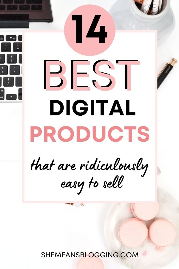 Best digital products to make money online. What type of digital products make the most money? Find out the most profitable digital product ideas to make passive income blogging #makemoneyblogging #digitalproducts
