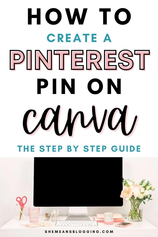 Guide étape par étape pour créer une épingle Pinterest sur Canva.  Suivez ce didacticiel pour créer un modèle dans Canva avec des modèles sans utiliser de modèles Pinterest.  Conseils Canva pour les graphiques Pinterest  Conseils Canva pour les débutants